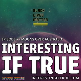 Episode 7: Moons Over Australia