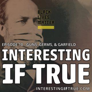 Episodes 10: Guns, Germs, & Garfield