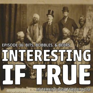Episode 36: Bits, Bobbles, & Beers!