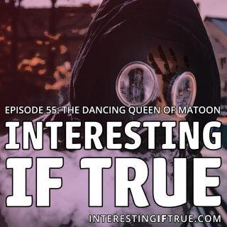 Episode 55: The Dancing Queen of Mattoon! Patron Cut!